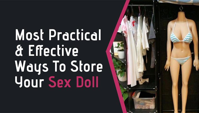 Store Your Sex Doll